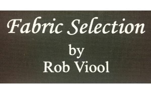 Fabric Selections by Rob Viool